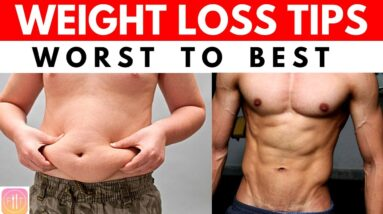 12 Weight Loss Tips Ranked from Worst to Best