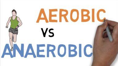 AEROBIC vs ANAEROBIC DIFFERENCE