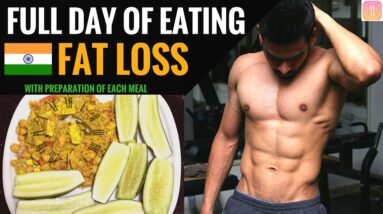 Full day of Eating   Indian Fat Loss diet