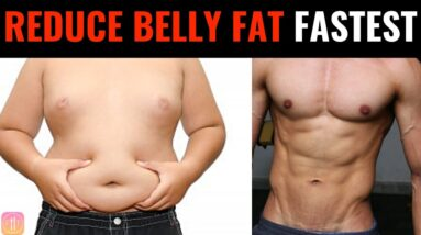 Reduce Belly fat the FASTEST WAY (100% Results)